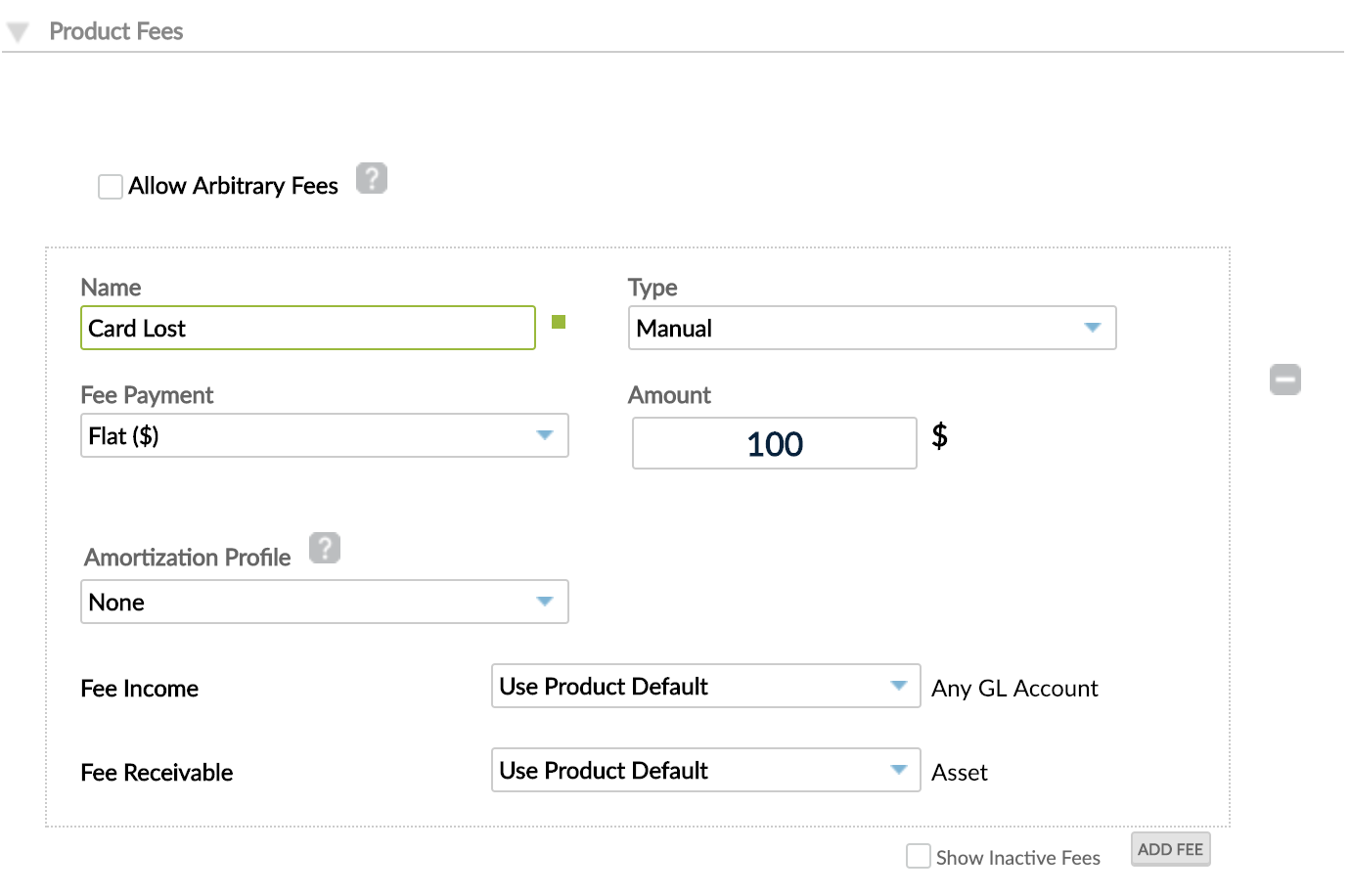 Product Creation, Product Fees section with Name, Type, Fee Payment, Amount, Amortization Profile and Fee Income and Fee Receivable GL accounts.