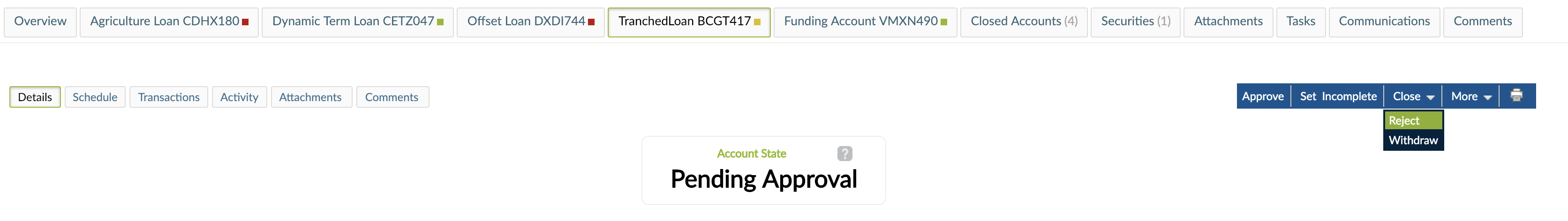 Rejecting the Loan Account from Close drop-down menu