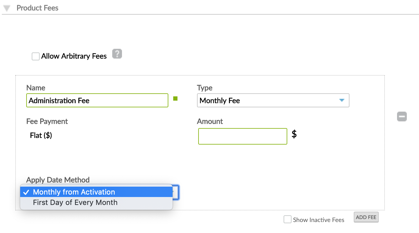 Monthly Fee with Apply Date Method options