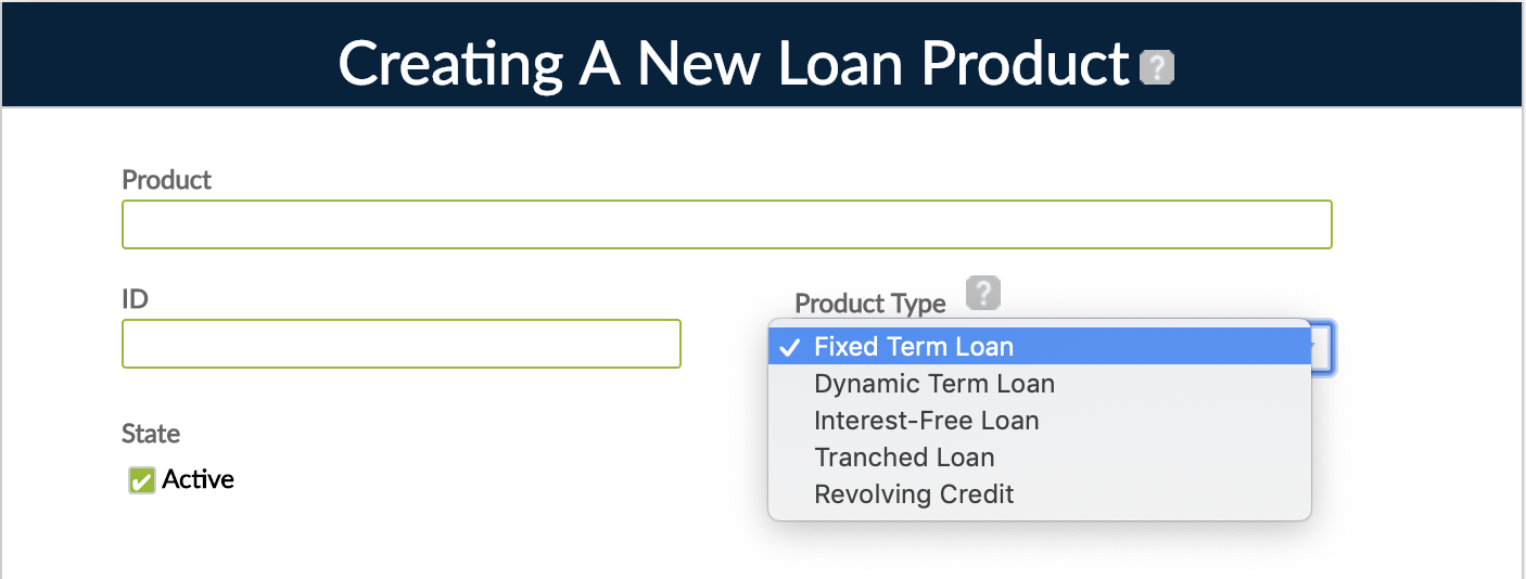 List of product types: Fixed Term Loan, Dynamic Term Loan, Interest-Free Loan, Tranched Loan, and Revolving Credit.