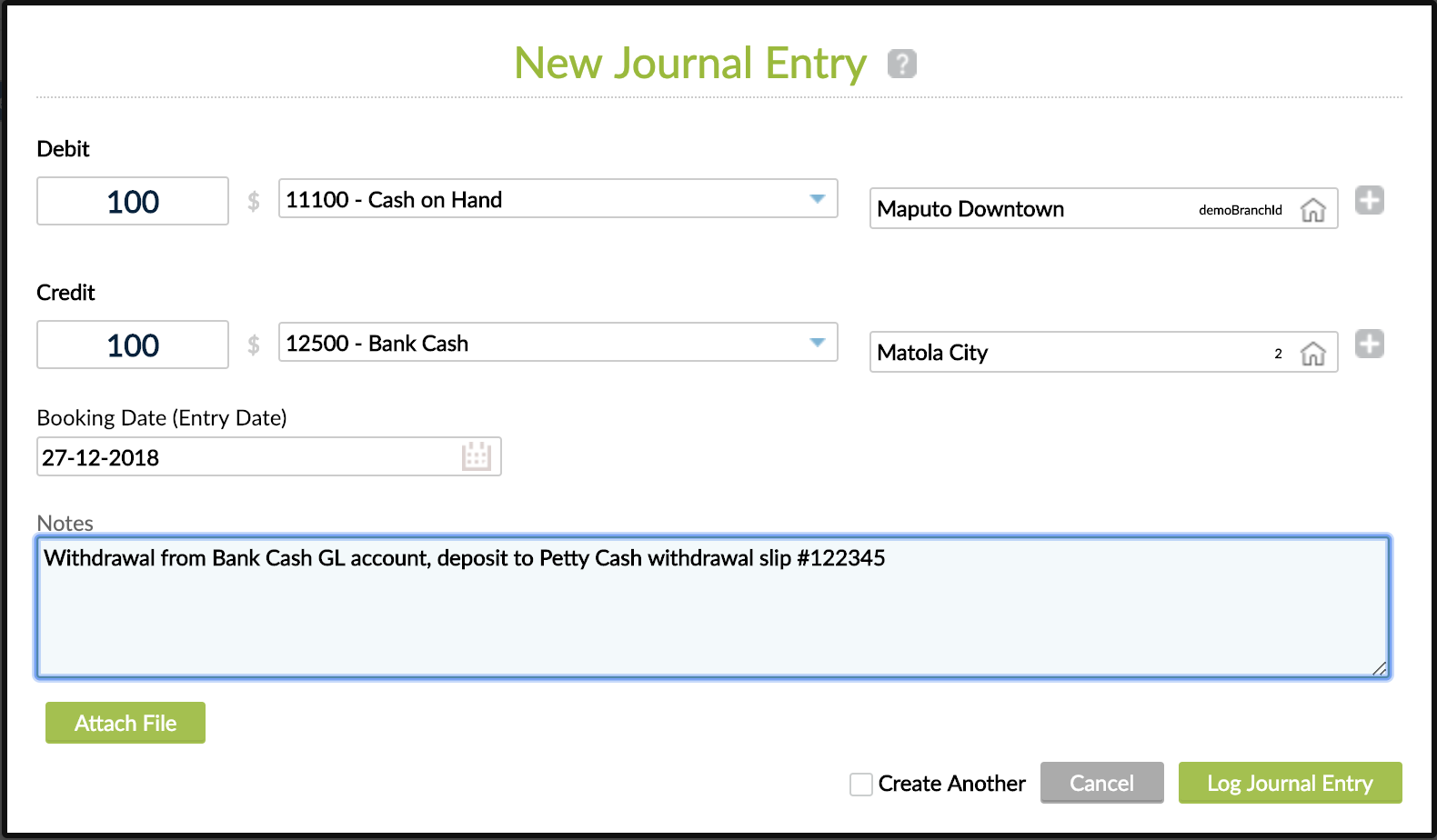 New Journal Entry view - Manual JE screen with fields like Debit/Credit, GL Account, Branch, Booking Date and Notes. The buttons found are Attach File, Cancel and Log Journal Entry.