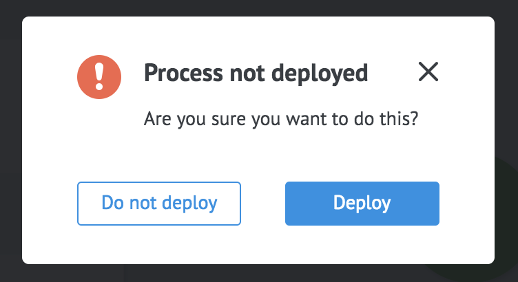 Process not deployed pop up