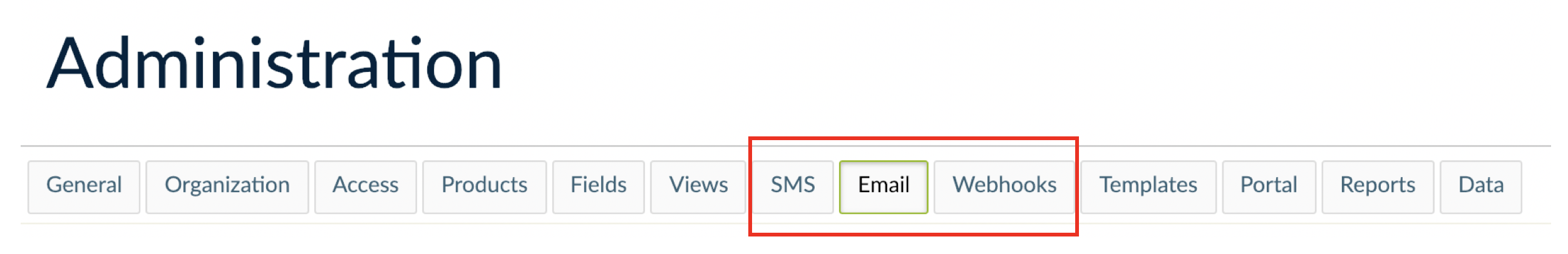 SMS, Email and Webhooks menu from where templates can be created