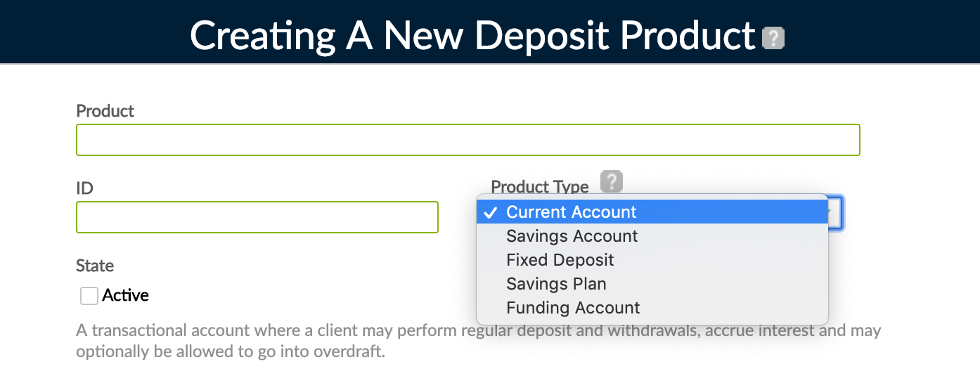 Deposit product types, like Current Account, Savings Account, Fixed Deposit, Savings Plan, Funding Account.