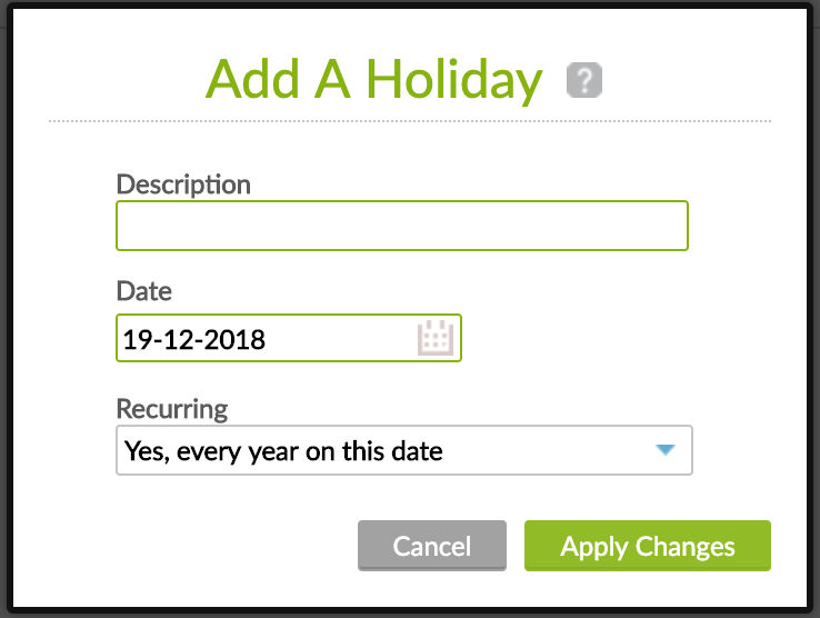 Add a holiday screen. Specific holidays added for each organization.