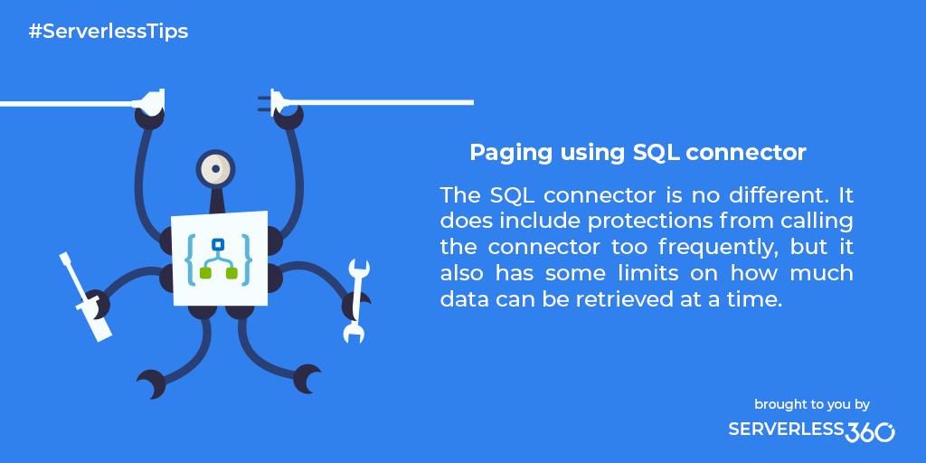 Paging using Azure Logic Apps SQL Connector - Azure Logic Apps